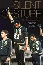 Silent Gesture: The Autobiography of Tommie…