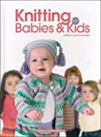 Knitting for Babies & Kids by Jeanne…