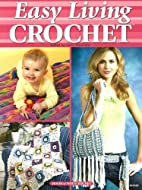 Easy Living Crochet by Carol Alexander