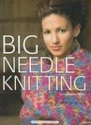 Big Needle Knitting by Bobbie Matela