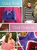 Stauffer, Jeanne: Quick Knits: Cool Projects