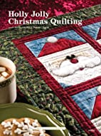 Holly Jolly Christmas Quilting by Jeanne…