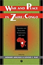 War and peace in Zaire/Congo : analyzing and…