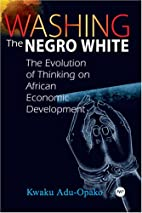 Washing the Negro White: The Evolution of…