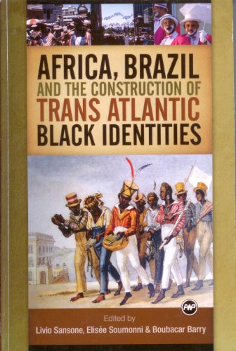africa-brazil-and-the-construction-of-trans-atlantic-black-identities