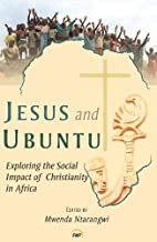 Jesus and Ubuntu: Exploring the Social…
