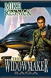 Resnick, Mike: Widowmaker Saga