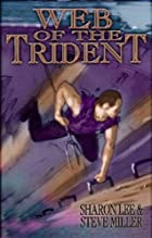 The Web of the Trident by Sharon Lee