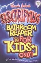 Uncle John's Electrifying Bathroom Reader…