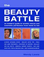 The Beauty Battle: An Insider's Guide to…