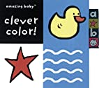 Clever Color (Amazing Baby Series) by Amanda…