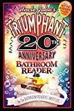 Bathroom Readers&#39; Institute: Uncle John&#39;s Triumphant 20th Anniversary Bathroom Reader