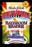 Bathroom Readers&#39; Institute: Uncle John&#39;s Unstoppable Bathroom Reader