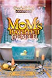 Steiner, Susan: Uncle John's Presents: Mom's Bathtub Reader