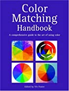 Color Matching Handbook: A Comprehensive…