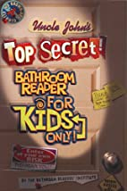 Uncle John's Top Secret Bathroom Reader…
