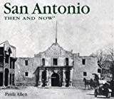 McLaughlin, Jeff: San Antonio Then &amp; Now