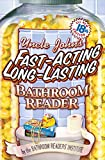Bathroom Readers&#39; Institute: Uncle John&#39;s Fast-Acting Long-Lasting Bathroom Reader