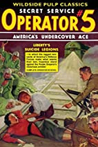 Liberty's Suicide Legions by Curtis Steele