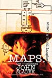 Sladek, John: Maps: The Uncollected John Sladek