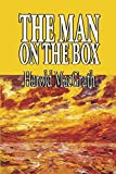 Harold Macgrath: The Man on the Box