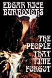 Burroughs, Edgar Rice: The People That Time Forgot