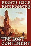 Burroughs, Edgar R.: Lost Continent