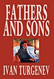 Turgenev, Ivan Sergeevich: Fathers and Sons