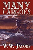 Jacobs, William W.: Many Cargoes