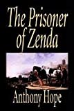 Hope, Anthony: The Prisoner of Zenda