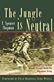 Chapman, F. Spencer: The Jungle Is Neutral