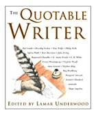 The Quotable Writer (Quotable) by Lamar…
