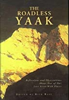 The Roadless Yaak: Reflections and…