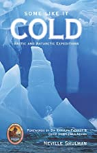Some Like it Cold: Arctic and Antarctic…