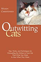 Outwitting Cats: Tips, Tricks and Techniques…