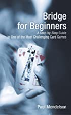 Bridge for Beginners: A Step-by-Step Guide…