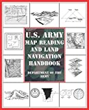 Department of the Army: U.S. Army Map Reading and Land Navigation Handbook