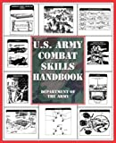 Department of the Army Staff: U. S. Army Combat Skills Handbook
