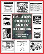 U.S. Army Combat Skills Handbook by…