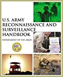 Department of the Army: U.S. Army Reconnaissance and Surveillance Handbook