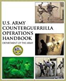 Department of the Army: U.S. Army Counterguerrilla Operations Handbook