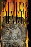 Lehmann, Armin D.: In Hitler&#39;s Bunker: A Boy Soldier&#39;s Eyewitness Account of the Fuhrer&#39;s Last Days