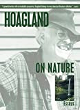 Hoagland, Edward: Hoagland on Nature: Essays