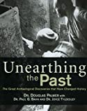 Douglas Palmer: Unearthing the Past: The Great Archaeological Discoveries that Have Changed History