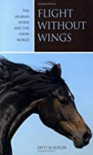 Flight without Wings: The Arabian Horse and…