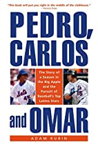 Pedro, Carlos, and Omar: The Story of a…