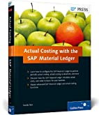 Actual Costing with the SAP Material Ledger…
