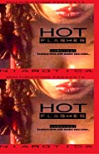 Hot Flashes by Nia Nandi