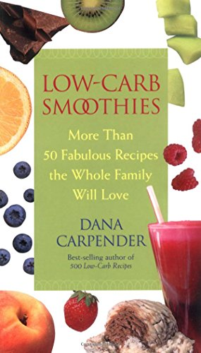 low-carb-smoothies-more-than-50-fabulous-recipes-the-whole-family-will-love
