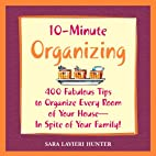10-Minute Organizing: 400 Fabulous Tips to…